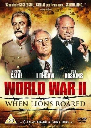 World War II: When Lions Roared (TV)