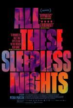 Todas esas noches sin dormir