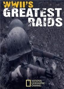 WWII's Greatest Raids (TV Series)