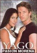 Yago, Pure Passion (TV Series)
