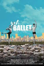 Yeh ballet (S)