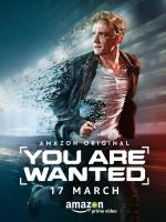You Are Wanted (TV Series)