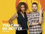 You Can Do Better (Serie de TV)