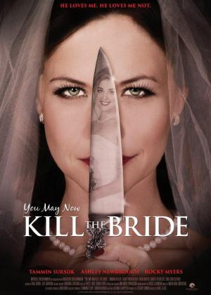 You May Now Kill The Bride (TV) (TV)