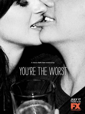 You're the Worst (TV Series)