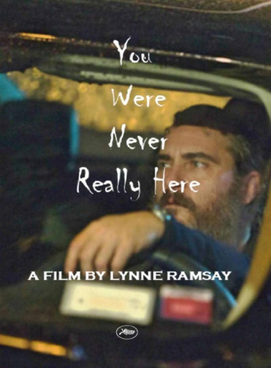 Las películas que vienen - Página 6 You_were_never_really_here-839927395-large