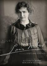Yours Sincerely, Lois Weber (C)