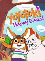 Yoyotoki: Happy Ears (TV) (C)
