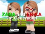 Zara and Erika: 1st Generation (Serie de TV)