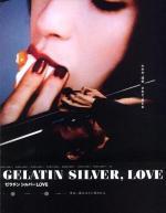 Zerachin shirubâ love (Gelatin Silver, Love)