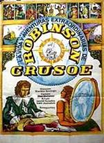Life and Amazing Aventures of Robinson Crusoe