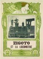 Zigoto et la locomotive (C)