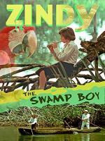 Zindy, el fugitivo de los pantanos