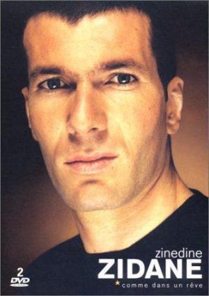Zinédine Zidane. Como un sueño