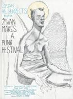 Zivan Makes a Punk Festival