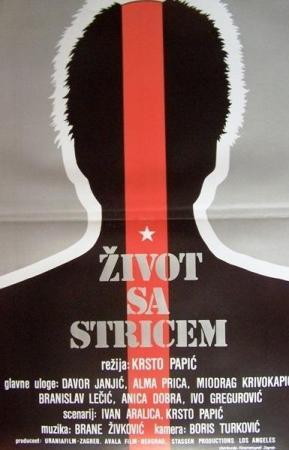Zivot sa stricem (My Uncle's Legacy)