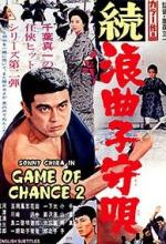 Zoku Rokyoku Komori Uta (Game of Chance 2)