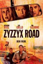 Zyzzyx Rd.